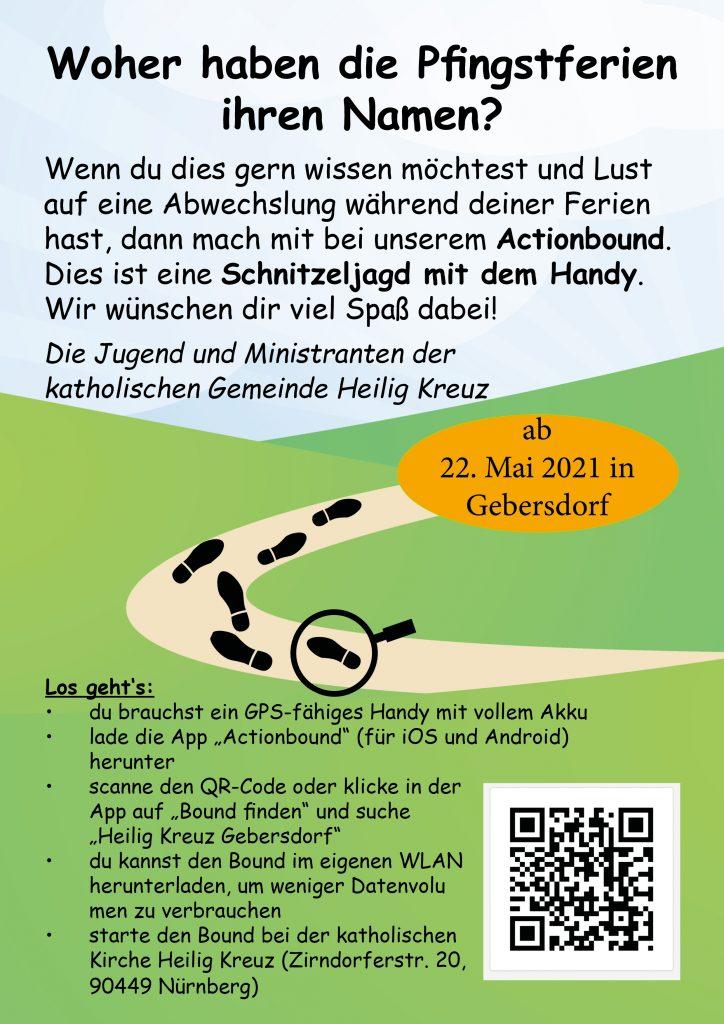 Plakat zur Schnitzeljagd. Für die Veranstaltung wird ein Handy mit der App Actionbound benötigt. Der QR-Code ist auf dem Plakat abgebildet.. Die Schnitzeljagd findet in Gebersdorf statt und startet an der Kath. Kirche.